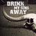 Podcast #18: Drink My Sins Away