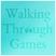 Walking Through Games - Episode 143