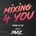 Mixing 4 You 5/7/2020