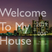 Welcome To My House 004
