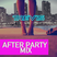 After Party Mix