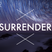 Surrender || Rome Ulia (Year 9-12 WOSE) || 25 August 2015