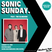 Sonic Sunday X The Blinders