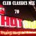 HOT 91.9FM CLUB CLASSICS MIX 70