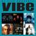 VIBE: VOLUME 1 [90'S/2000'S HIP HOP + R&B]
