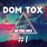 Dom Tox - In The Mix _#1_[Techno]____ ►► must hear◀︎◀︎