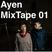 Ayen MixTape01