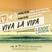 Viva la Vida 2017.03.30 - mixed by Lenny LaVida