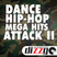 DANCE HIP-HOP MEGA HITS ATTACK II (mixed by DizzGO)