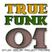 True Funk #01