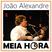Meia Hora 19 - Zé Bruno - Banda Resgate [Meia Hora #19]