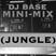 Mini-Mix Session: Jungle!