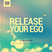 RELEASE YOUR EGO 17.06.2015. (S02E07)