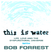 This Is Water With Bob Forrest - Episode 7