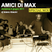 """Amici Di Max"" special mix! live @ LaPalazzola june 5th, 2011"