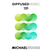 Diffused Music with Michael Woods | Show 131