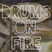 Drums On Fire #2
