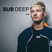 Sub Deep 018 w/ COLLIE