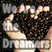We Are The Dreamers - Radioshow - Ep 24 - Chocolate Coated Espresso Beans