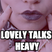 Lovely Talks Heavy Episode 10: Lamentation