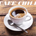 CAFE CHILL