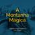 A Montanha Mágica #23 | HEDNINGARNA, SAINKHO NAMTCHYLAK, MATSUO BASHÔ, ERKIN KORAY...