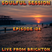 Soulful Session, Zero Radio 4.6.16 (Episode 124) LIVE From Brighton with DJ Chris Philps