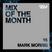 SEM Mix of The Month: April 2019 : Mark Morris