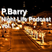 P.Barry's Night Life Podcast vol.1