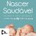 """7 JUNHO 2018 - Livro """"Nascer Saudável"""" - RECORDISTAS"""