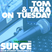 Tom & Tara on Tuesday Podcast Tuesday 7th March 4pm
