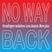 No Way Back (07.02.18) w/ Krossfingers