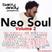 Neo Soul Vol 2 - Eric Roberson, Eric Benét,  Jill Scott, Dwele, Erykah Badu, Raphael Saadiq, Goapele