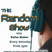 The Random Show With Rufus Maher - June 06 2020 www.fantasyradio.stream