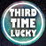 Third Time Lucky - Show 2 - 09/05/2016
