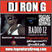 DJ RON G RADIO 12 - CLASSIC MUSIC & BLENDS