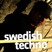 SWETECHNO005 - Mikael Stavostrand Exclusive Mix