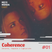#01 - Coherence (Jantares, raquetes e lightsticks)