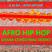 Afro Hip Hop Congo, Mali, Ghana, France