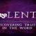 reLENT - Discovering truth in the word