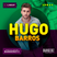 HUGO BARROS | BANGERZ - Explicit