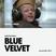 Blue Velvet @ Union 77 Radio 8.01.2014