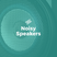 Noisy Speakers: Episode 02 - How We Accept Changes in Artistic Direction