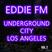 Underground City Volume 2 - Los Angeles - DJ EDDIE FM
