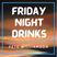 Friday Night Drinks: Funky Tunes - Recorded Live - 21 May 2021