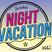 NIGHT VACATION Vol.1