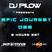 Dj Pilow - Epic Journey 052