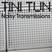 NOISY TRANSMISSIONS radio show by TiNi TuN 001