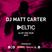 DJ Matt Carter - Deltic DJ of the Year 2017