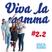 Viva la mamma II - 10 novembre 2016 - Episodio 2 [29]